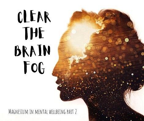 Clear brain fog naturally